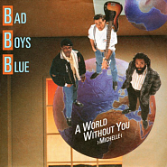 Bad Boys Blue - A World Without You Michelle piano sheet music