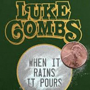 Luke Combs - When It Rains It Pours piano sheet music