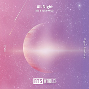 Juice WRLD and etc - All Night (BTS World Original Soundtrack) [Pt. 3] piano sheet music