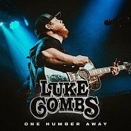 Luke Combs - One Number Away piano sheet music