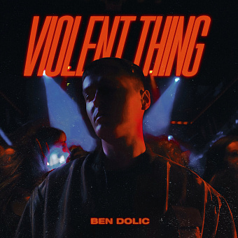Ben Dolic - Violent Thing piano sheet music